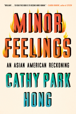 Minor Feelings: An Asian American Reckoning cover