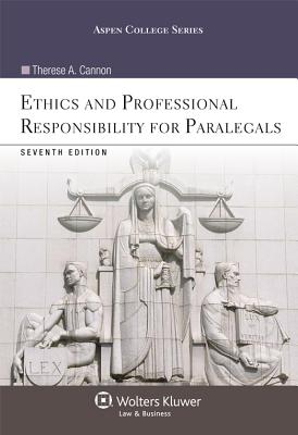 Ethics and Professional Responsibility for Paralegals, Seventh Edition (Aspen College) Cover Image