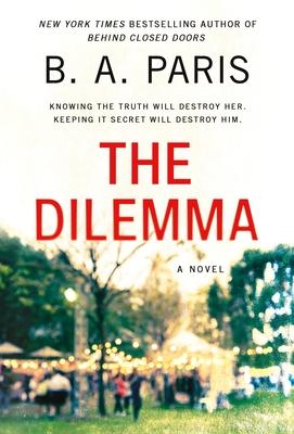 The Dilemma: A Novel Cover Image