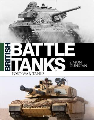 British Battle Tanks: Post-war Tanks 1946–2016 Cover Image