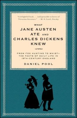 What Jane Austen Ate and Charles Dickens Knew Cover