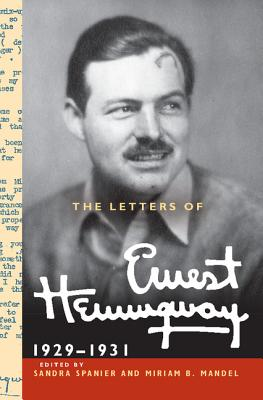 The Letters of Ernest Hemingway: Volume 4, 1929-1931 (Cambridge Edition of the Letters of Ernest Hemingway #4) Cover Image