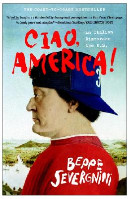 Ciao, America!: An Italian Discovers the U.S. Cover Image