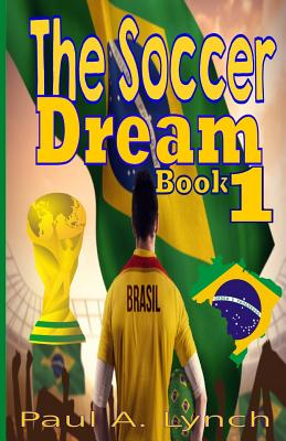 The Soccer Dream Book 1: The Black and White Edition Cover Image