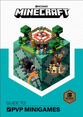 Minecraft: Guide to PVP Minigames Cover Image