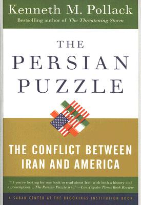 The Persian Puzzle: The Conflict Between Iran and America Cover Image
