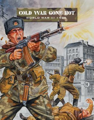 Cold War Gone Hot: World War III 1986 Cover Image