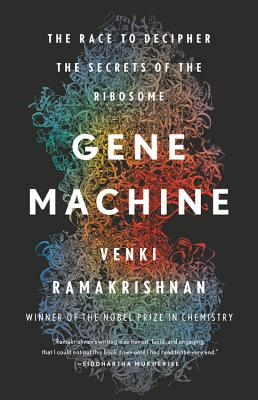 Gene Machine: The Race to Decipher the Secrets of the Ribosome Cover Image