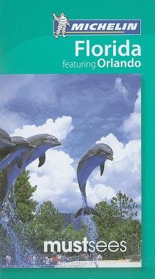 Michelin Must Sees Florida Featuring Orlando Cover