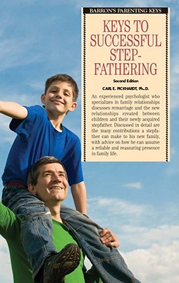 Keys to Successful Stepfathering (Barron's Parenting Keys) Cover Image