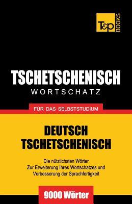 Tschetschenischer Wortschatz für das Selbststudium - 9000 Wörter Cover Image