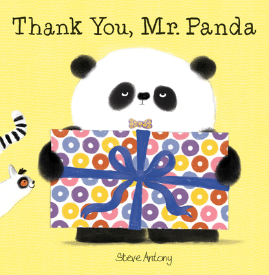 Thank You, Mr. Panda by Steve Antony
