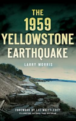 The 1959 Yellowstone Earthquake Cover Image