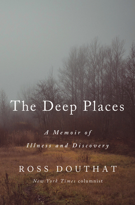 The Deep Places: A Memoir of Illness and Discovery Cover Image