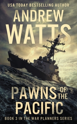 Pawns of the Pacific (War Planners #3) Cover Image
