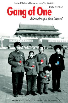 Gang of One: Memoirs of a Red Guard (American Lives ) Cover Image