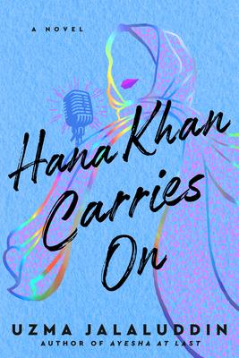 Hana Khan Carries On Cover Image