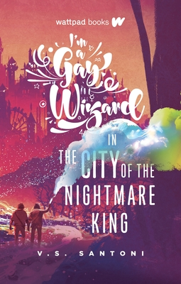 Cover for I'm a Gay Wizard in the City of the Nightmare King