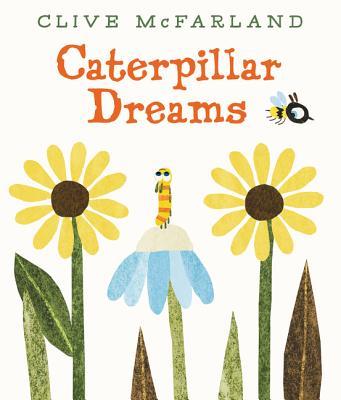 Cover for Caterpillar Dreams