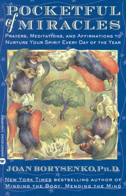 Pocketful of Miracles: Prayer, Meditations, and Affirmations to Nurture Your Spirit Every Day of the Year Cover Image