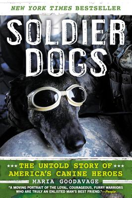 Soldier Dogs: The Untold Story of America's Canine Heroes Cover Image