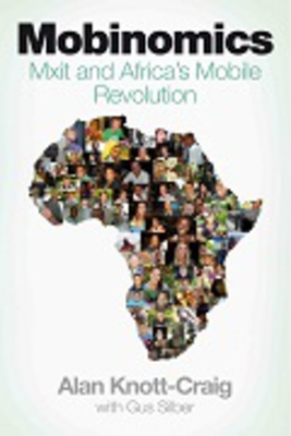 Mobinomics: Mxit and Africa's mobile revolution Cover Image
