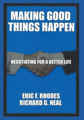 Making Good Things Happen: Negotiating for a better life Cover Image