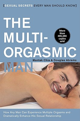 The Multi-Orgasmic Man: Sexual Secrets Every Man Should Know Cover Image