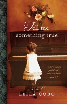 Cover for Tell Me Something True