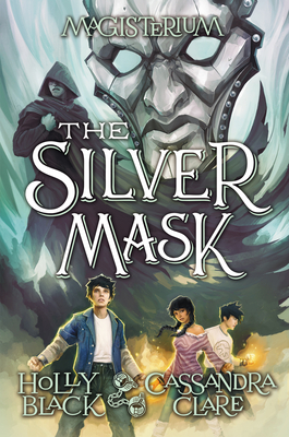 The Silver Mask (Magisterium, Book 4) (The Magisterium #4) Cover Image