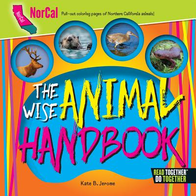 The Wise Animal Handbook Northern California Cover Image