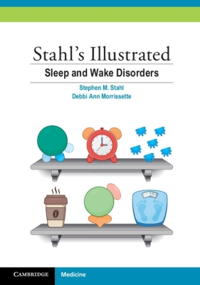 Stahl's Illustrated Sleep and Wake Disorders Cover Image