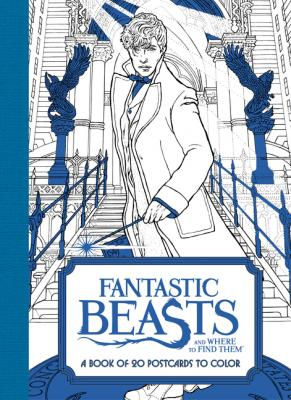 Fantastic Beasts and Where to Find Them: A Book of 20 Postcards to Color (Fantastic Beasts movie tie-in books) Cover Image