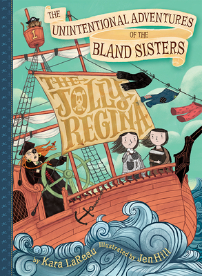 The Jolly Regina (the Unintentional Adventures of the Bland Sisters Book 1) Cover