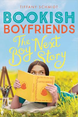 The Boy Next Story: A Bookish Boyfriends Novel Cover Image