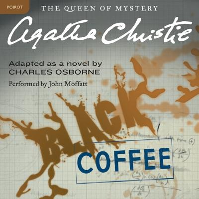 Black Coffee Lib/E: A Hercule Poirot Mystery (Hercule Poirot Mysteries (Audio) #7) Cover Image