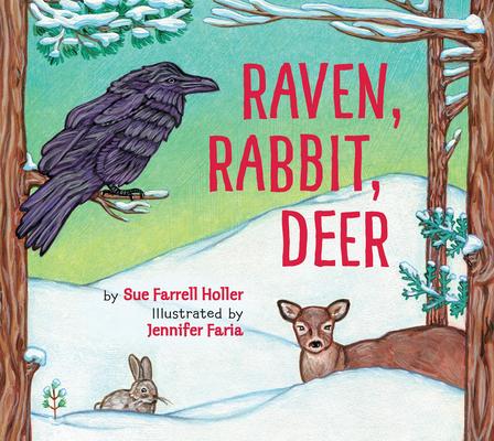 Raven, Rabbit, Deer Cover Image