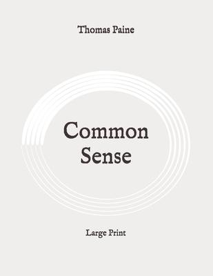 Common Sense: Large Print Cover Image