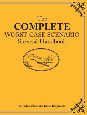 The Complete Worst-Case Scenario Survival Handbook [With CDROM] Cover