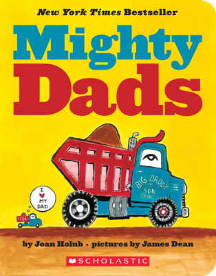 Mighty Dads: A Board Book: A Board Book Cover Image