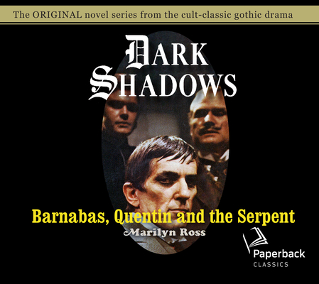Barnabas, Quentin and the Serpent (Dark Shadows #24) Cover Image