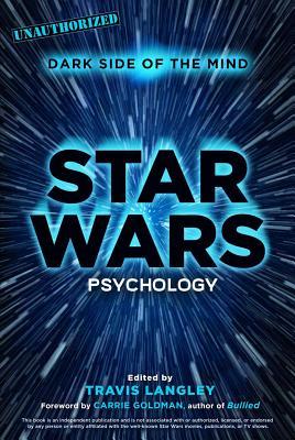 Star Wars Psychology: Dark Side of the Mind Cover Image