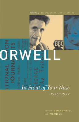In Front of Your Nose: 1946-1950 (Collected Essays #4) Cover Image