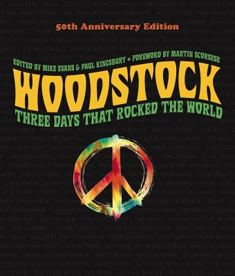 Woodstock: 50th Anniversary Edition: Three Days That Rocked the World Cover Image