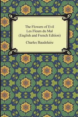 The Flowers of Evil / Les Fleurs du Mal (English and French Edition) Cover Image