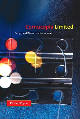Cornucopia Limited: Design and Dissent on the Internet Cover Image