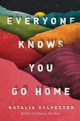 Cover for Everyone Knows You Go Home