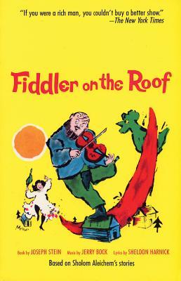 Fiddler on the Roof: Based on Sholom Aleichem's Stories (Limelight) Cover Image
