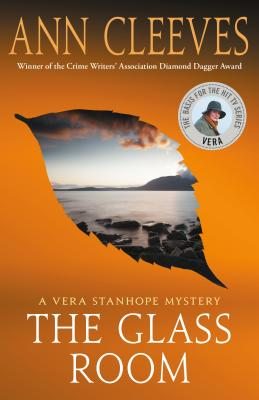 The Glass Room: A Vera Stanhope Mystery Cover Image