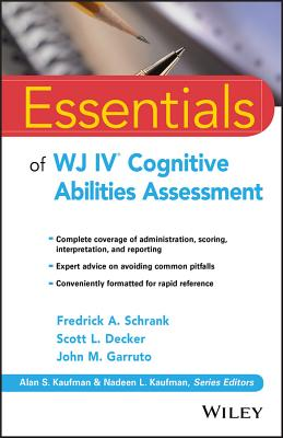 Essentials of Wj IV Cognitive Abilities Assessment (Essentials of Psychological Assessment) Cover Image